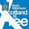 Hugh Morrison - Scothland Is Free