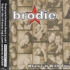 Brodie - When I´m with you