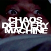 Chaos Delivery Machine - Burn Motherfucker Burn