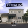 Never Draw Back - Decisions