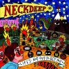 Neck Deep - Life`s Not Out To Get You