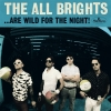 The All Brights - ...Are Wild For The Night!