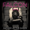 The Falcon - Gather Up The Chaps