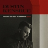 Dustin Kensrue - Thoughts That Float on a Different Blood