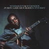 John Lee Hooker - Whiskey & Wimmen: John Lee Hooker`s Finest