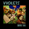 Violets - Maybe This