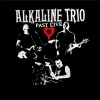 Alkaline Trio - Past Live (BOX SET)