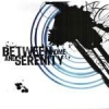 Between Home And Serenity - Self-titled