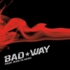 Bad Way - From Zero To Hero