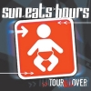Sun Eats Hours - Tour All Over