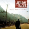 Holiday With Maggie - Wellcome To Hope