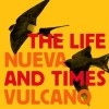 Nueva Vulcano - The Life and Times & Nueva Vulcano (split CD)