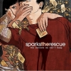 Sparks The Rescue - The Secrets We Can´t Keep