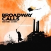 Broadway Calls - Good Views, Bad News