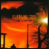 Alkaline Trio - Maybe i´ll Catch Fire