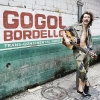 Gogol Bordello - TransContinental Hustler