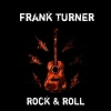 Frank Turner - Rock and roll
