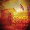 Craig´s Brother - The Insidious Lie