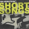 Silverstein - Short Songs