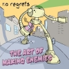 No Regrets - The Art Of Making Enemies